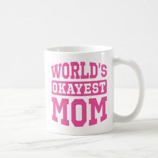 World s Okayest Mom pink Mug
