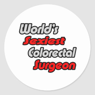 World s Sexiest Colorectal Surgeon Stickers