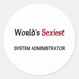 World s Sexiest System Administrator Round Sticker