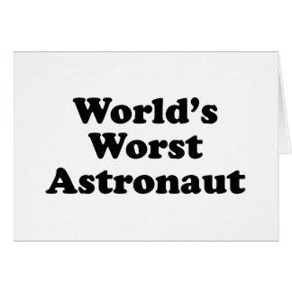 World s Worst Astronaut Greeting Cards