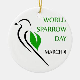 World sparrow day March 20 Ceramic Ornament