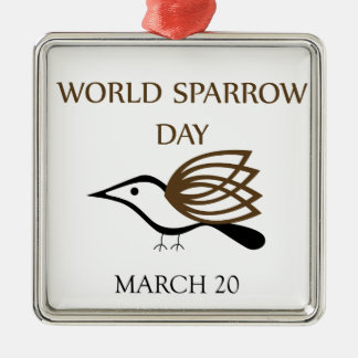 World Sparrow Day- March 20 Metal Ornament