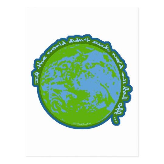 World Sucks Postcard