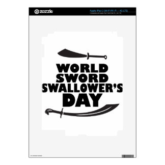 World Sword Swallower's Day - Appreciation Day iPad 3 Decals