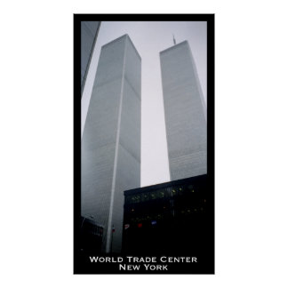World Trade Center, Twin Towers, New York Poster