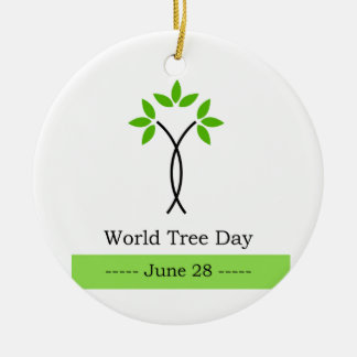 World tree day june 28 ceramic ornament
