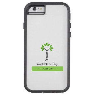 World tree day june 28 tough xtreme iPhone 6 case