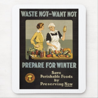 World War 1 poster. Waste not, want not. Mouse Pad
