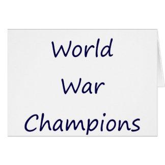 World War Champions Greeting Cards
