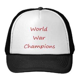 World War Champions Trucker Hats