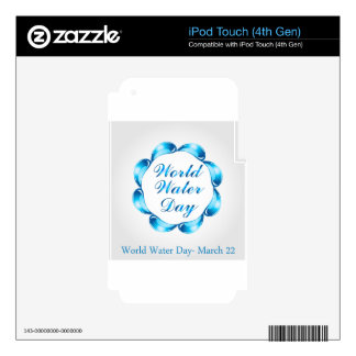 World water day March 22 Skin For iPod Touch 4G
