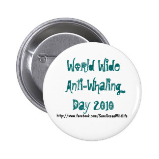World Wide Anti-Whaling Day 2010 Pinback Buttons