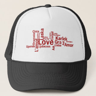 World Wide Love - How the world says Love Trucker Hat