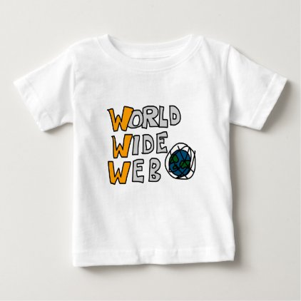 World Wide Web Baby T-Shirt