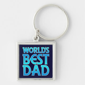 world worlds best great greatest dad father daddy Silver-Colored square keychain