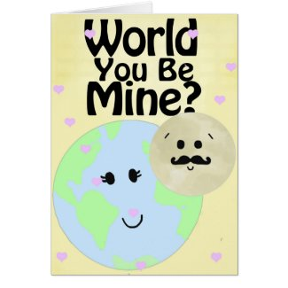 World You Be Mine Greeting Card