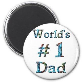 World's #1 Dad Magnet