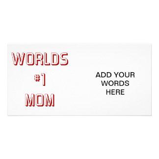Worlds #1 mom photo card