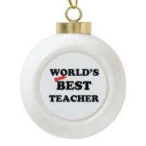 World's 2nd. Best Teacher Ceramic Ball Christmas Ornament