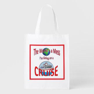 World's a Mess Cruise Humor Reusable Grocery Bag
