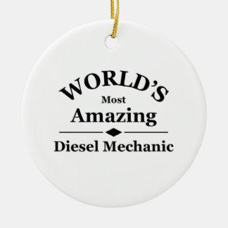 World's amazing Diesel Mechanic Ceramic Ornament