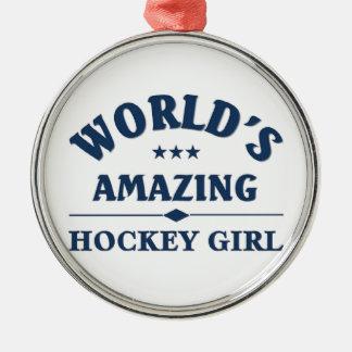 World's amazing Hockey Girl Metal Ornament