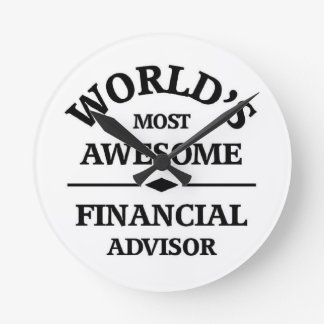 World's awesome Financial Advisor Wall Clock