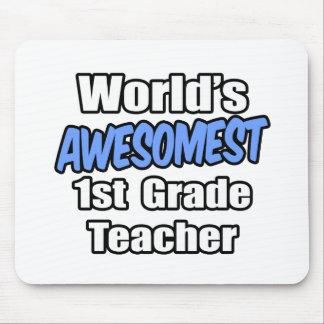 World's Awesomest 1st Grade Teacher Mousepads