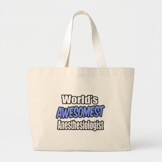 World's Awesomest Anesthesiologist Jumbo Tote Bag