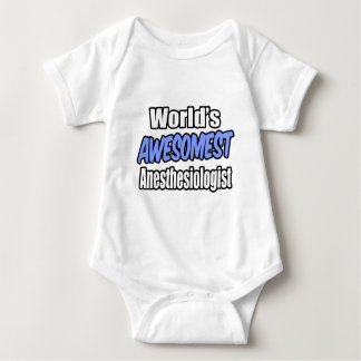 World's Awesomest Anesthesiologist T-shirt
