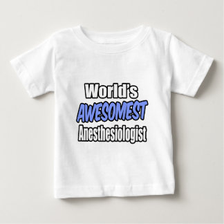 World's Awesomest Anesthesiologist Tees