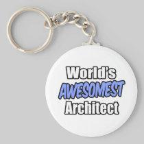 World's Awesomest Architect Key Chains
