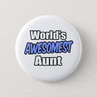 World's Awesomest Aunt Pinback Button