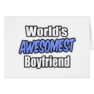 World's Awesomest Boyfriend Card
