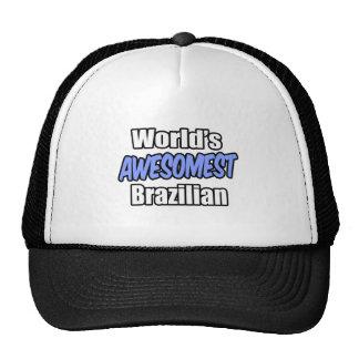 World's Awesomest Brazilian Trucker Hat
