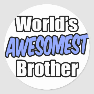 World's Awesomest Brother Classic Round Sticker