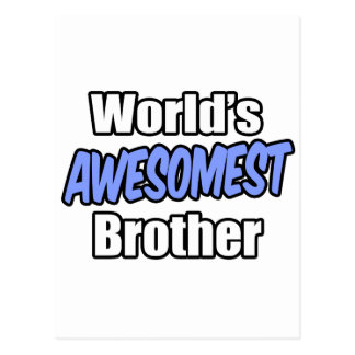 World's Awesomest Brother Postcard