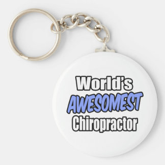 World's Awesomest Chiropractor Keychain