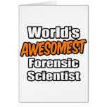 World's Awesomest Forensic Scientist Card