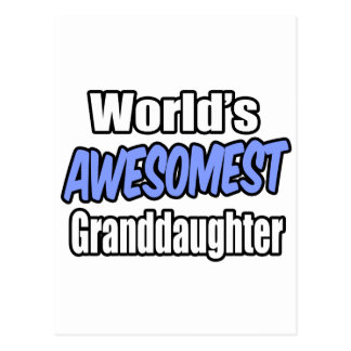 World's Awesomest Granddaughter Postcard