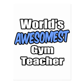 World's Awesomest Gym Teacher Postcard