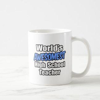 World's Awesomest High School Teacher Classic White Coffee Mug
