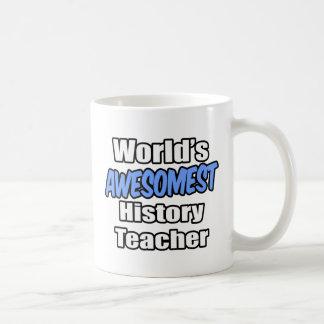World's Awesomest History Teacher Classic White Coffee Mug