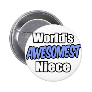 World's Awesomest Niece Button