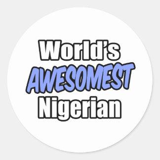 World's Awesomest Nigerian Classic Round Sticker