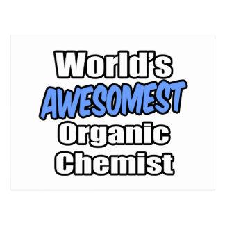World's Awesomest Organic Chemist Postcard