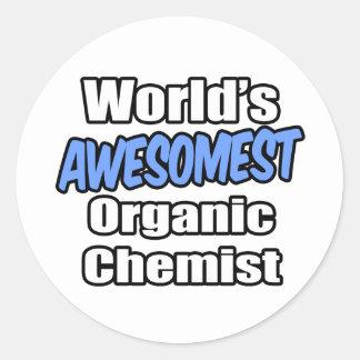 World's Awesomest Organic Chemist Round Sticker