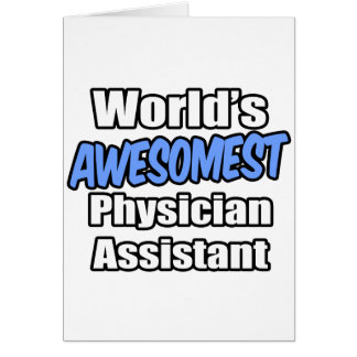 World's Awesomest Physician Assistant Card
