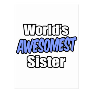 World's Awesomest Sister Postcard