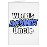 World's Awesomest Uncle Greeting Card